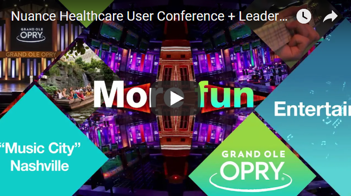 "Join us for the 2019 Nuance Healthcare User Conference & Leadership Summit! Enter discount code ""Web19"" at checkout to receive $400 off the regular rate of $499. Register at www.nuance.com/go/nashville19"
