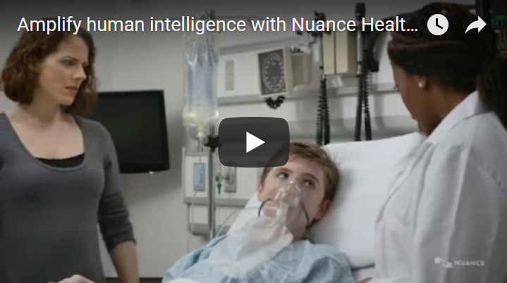 Amplify human intelligence with Nuance Healthcare Solutions
